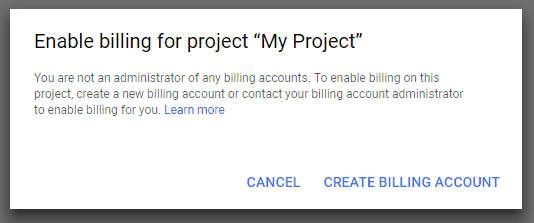 "Enable billing for project ""My Project"""