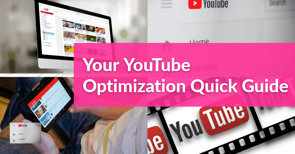 Your YouTube Optimization Guide